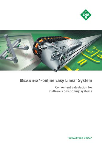 Bearinx®-online Easy Linear System Convenient calculation for multi-axis positioning systems
