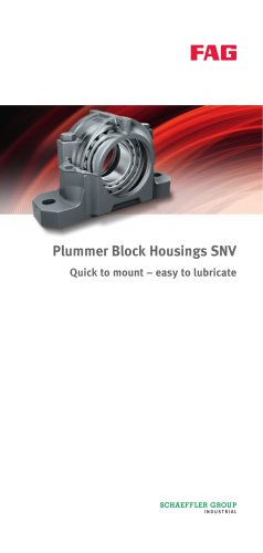 Plummer Block Housings SNV Quick to mount ? easy to lubricate
