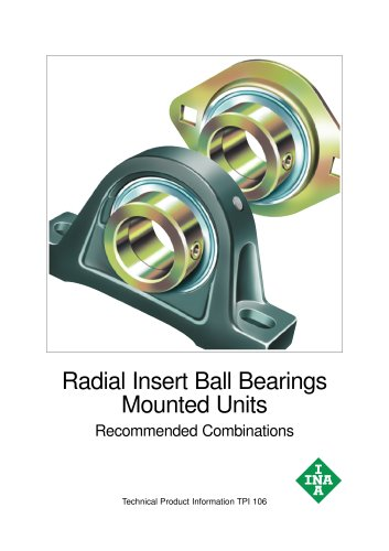 Radial Insert Ball Bearings Mounted Units Recommended Combinations (TPI 106)