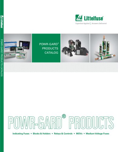 Littelfuse POWR-GARD Fuse Products Catalog