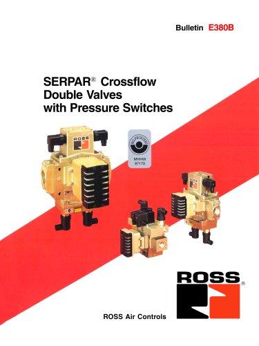 SERPAR® Crossflow Double Valves with Pressure Switches