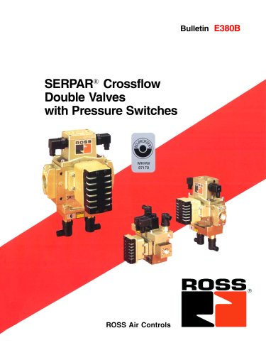 SERPAR® Crossflow Double Valves with Pressure Switches