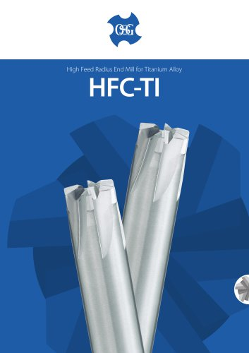 HFC-TI High Feed End Mill Series for Ti- Alloy Bottom Finishing