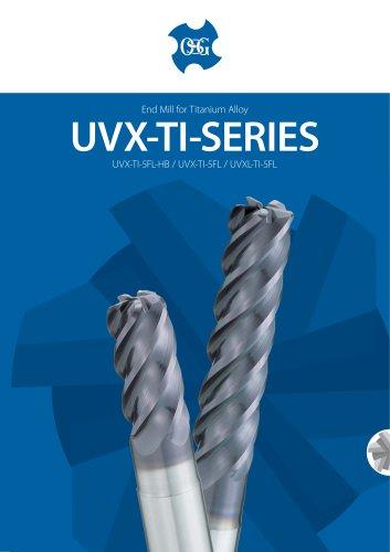 UVX-TI End Mill Series for Ti-Alloys