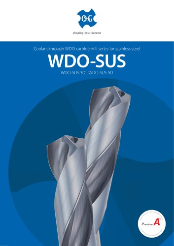 WDO-SUS-3D/5D for Stainless and Titanium Alloys
