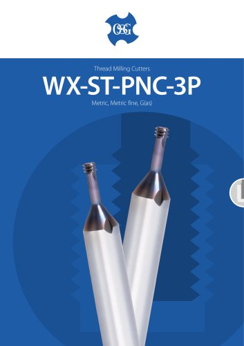 WX-ST-PNC-3P Thread Milling Cutters