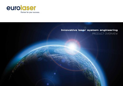 Product overview – Innovative laser system engineering