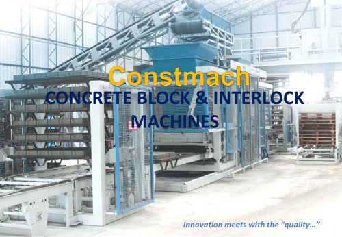 CONCRETE BLOCK & INTERLOCK  MACHINES