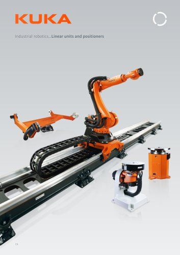 KUKA Linear Units and Positioners