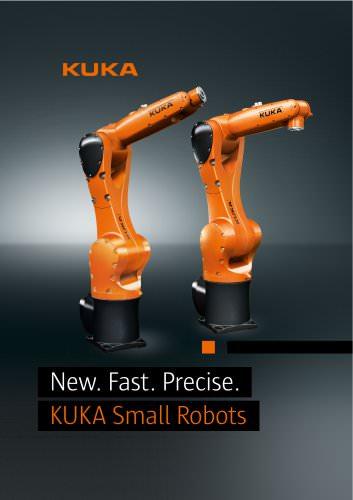 New. Fast. Precise. KUKA Small Robots