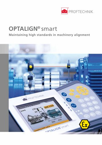 OPTALIGN smart EX - Maintaining high standards in machinery alignment