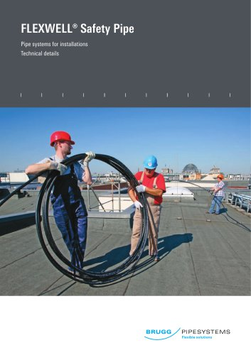 Flexwell Safety pipe technology