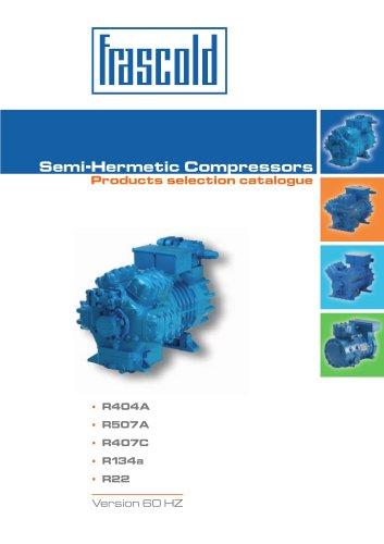 Reciprocating semi-hermetic compressors  FCAT04