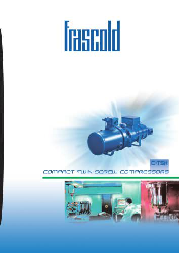 Semi-hermetic compact screw compressor CTSH - 50/60 Hz