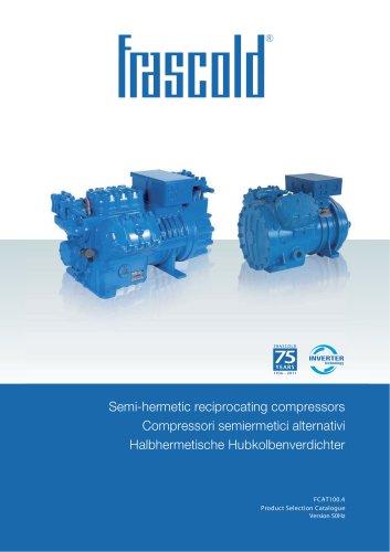 Semi-hermetic reciprocating compressor- 50 Hz