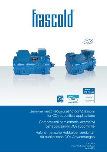 Semi-hermetic reciprocating compressor CO2 Subcritical- 50 Hz