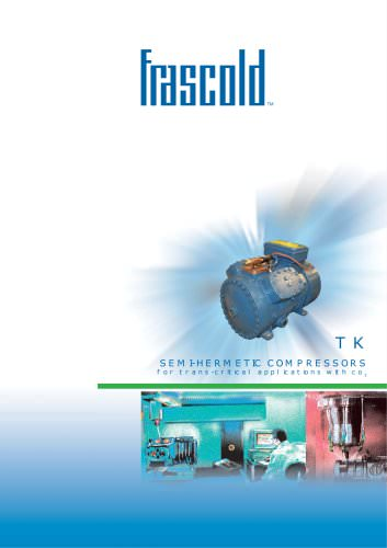 Semihermetic compressors for R744 (CO2) - trans-critical cycle