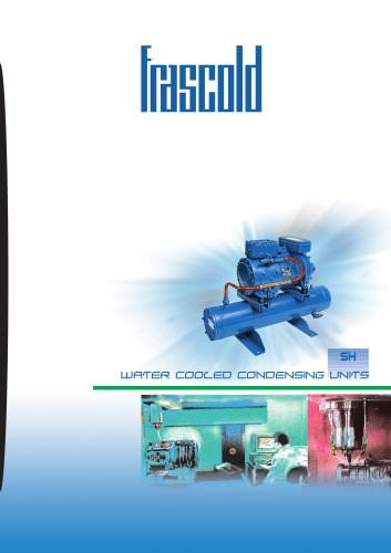 Water cooled condensing units - Compressor/receiver groups 50 Hz
