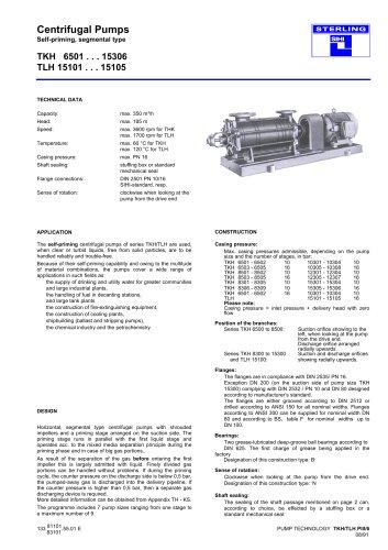 Centrifugal Pumps Self-priming, segmental type TKH 6501 . . . 15306 TLH 15101 . . . 15105
