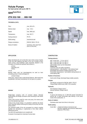Volute Pumps for heat carrier oils up to 350 °C SIHISuperNova ZTK 032-160 . . . 080-160 133.65658.56.01