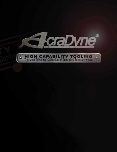 AcraDyne High Capability Tooling Catalog