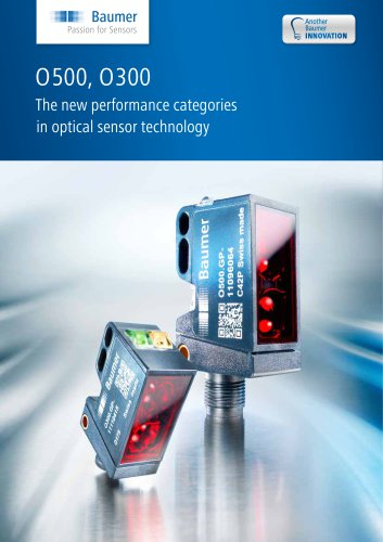 O500, O300 - The new performance categories in optical sensor technology