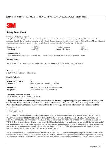 3M ™ Scotch - Weld ™ Urethane Adhesive 3549 B/A and 3M ™ Scotch - Weld ™ Urethane Adhesive DP640