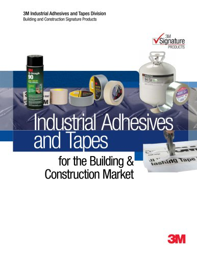 Industrial Adhesives and Tapes for the Building &  Construction Market