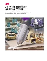 Jet-Weld?Thermoset Adhesive System