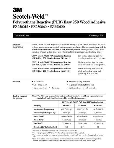 Polyurethane Reactive (PUR) Easy 250 Wood Adhesive EZ250015 ? EZ250060 ? EZ250120