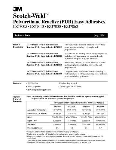 Polyurethane Reactive (PUR) Easy Adhesives EZ17005 ? EZ17010 ? EZ17030 ? EZ17060
