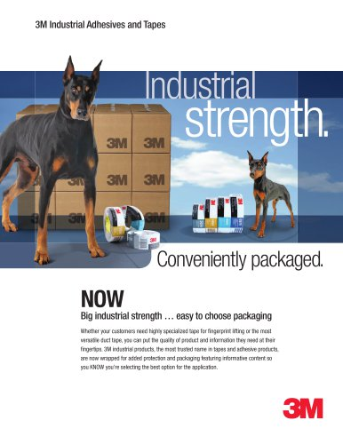 3M Industrial Adhesives and Tapes Industrial strength.