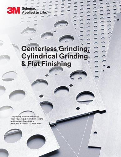 Centerless Grinding, Cylindrical Grinding & Flat Finishing