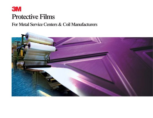 Protective Films for Metal Service Centers & Coil Manufacturers