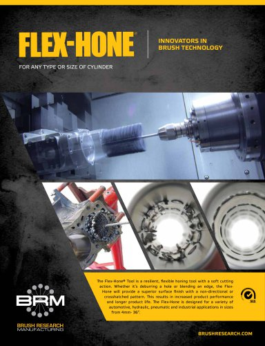 Flex-Hone Tool Brochure- For Surface Finishing and Deburring