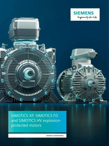 SIMOTICS XP, SIMOTICS FD and SIMOTICS HV explosionprotected motors