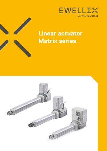Linear actuator Matrix series