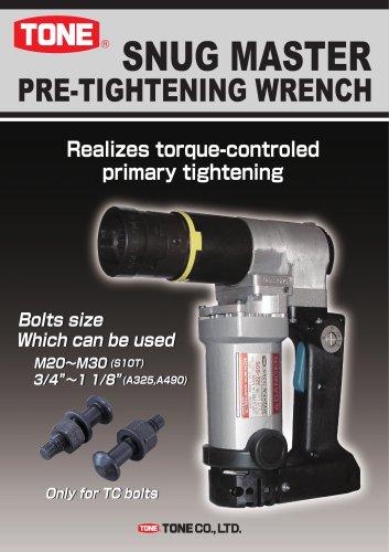 Snug Shear Wrench for pre-tightenung TC bolt