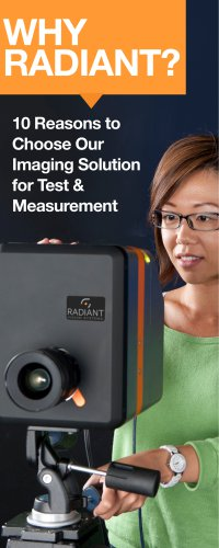 Why Radiant? 10 Reasons to Choose Our Imaging Solution for Test & Measurement