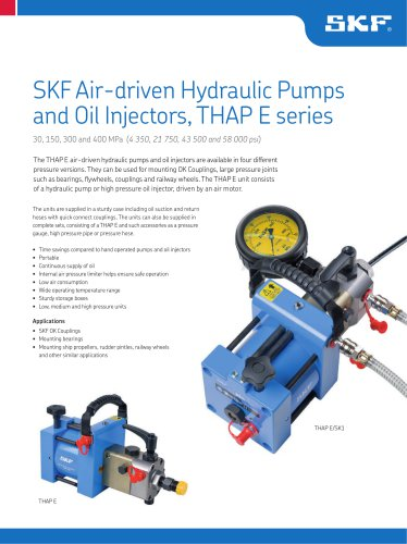 SKF Air-driven Hydraulic Pumps and Oil Injectors, THAP E series