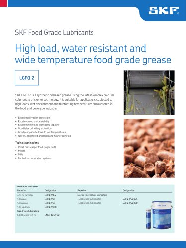 SKF Food Grade Lubricants  High load, water resistant and  wide temperature food grade grease LGFQ 2