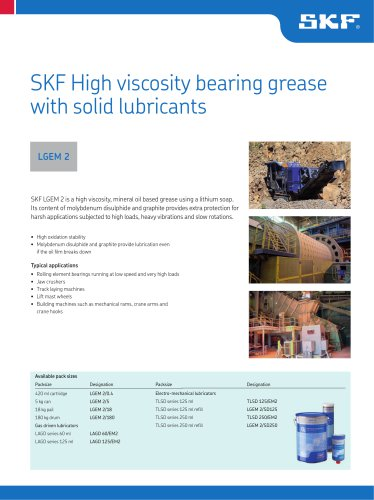 SKF High Viscosity Bearing Grease with Solid Lubricants LGEM 2