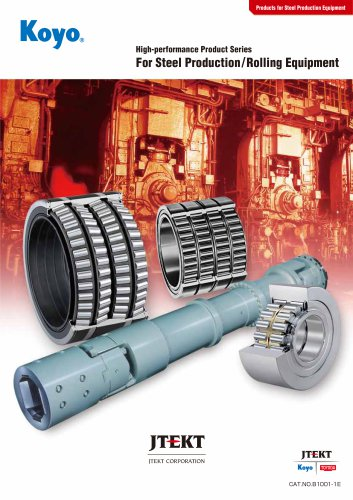 high performance product series for steel production and rolling equipment