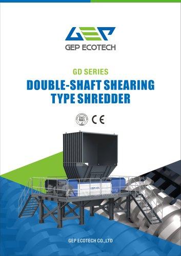 GD SERIES DOUBLE-SHAFT SHEARING TYPE SHREDDER