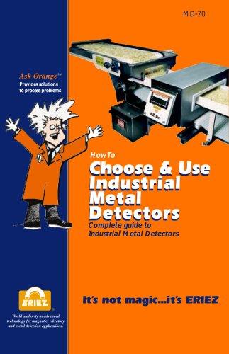 How to Choose & Use Industrial Metal Detectors