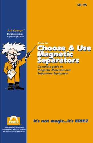 How to Choose & Use Magnetic Separators