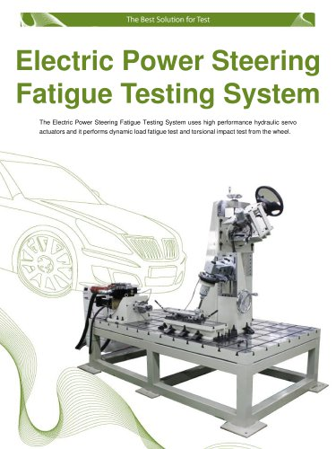 Electric Power Steering Dynamic Fatigue Testing System