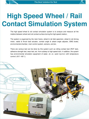 High Speed Wheel / Rail Contact Simulation System