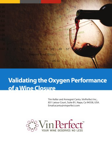 Validating the Oxygen Performance of a Wine Closure
