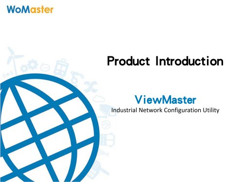 ViewMaster - Industrial Network Configuration Utility   WoMaster
